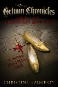 Ebook of One Two, Blood on My Shoe, by Christine Haggerty ~ R dark fantasy