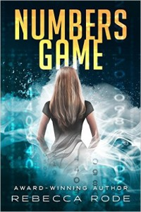 Ebook of Numbers Game, by Rebecca Rode ~ PG YA dystopian