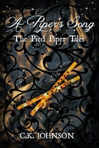 Ebook of A Piper's Song, by CK Johnson ~ PG YA fantasy