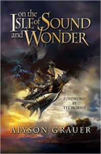 Ebook On the Isle of Sound and Wonder, by Alyson Grauer ~ PG-13 YA steampunk